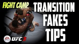 FIGHT CAMP:  TRANSITION FAKES