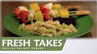 Grilled Halibut Or Salmon Kebabs: Fresh Takes