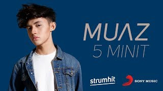 Muaz - 5 Minit (Official Vertical Lyric Video)