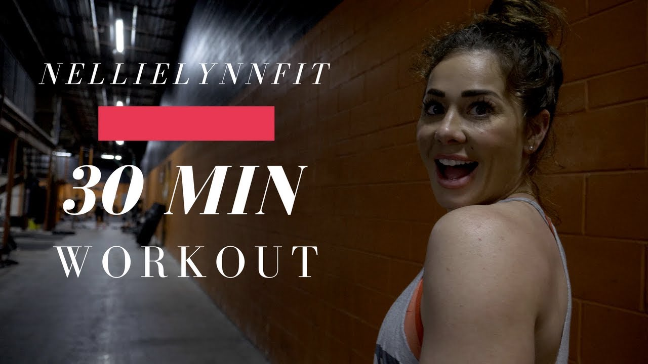 30 Minute workout ( HIIT style) - nellielynnfit