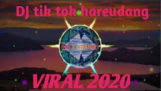 DJ tik tok hareudang viral 2020..?panas ah panas😰
