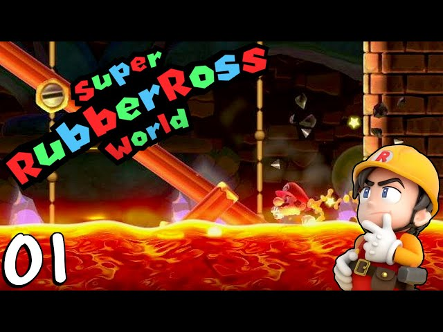 Can A Mario Maker 2 Noob Beat Super Rubber Ross World Part 1