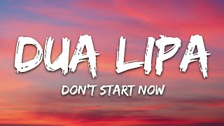 Gambar cover Dua Lipa - Don't Start Now (Lyrics)