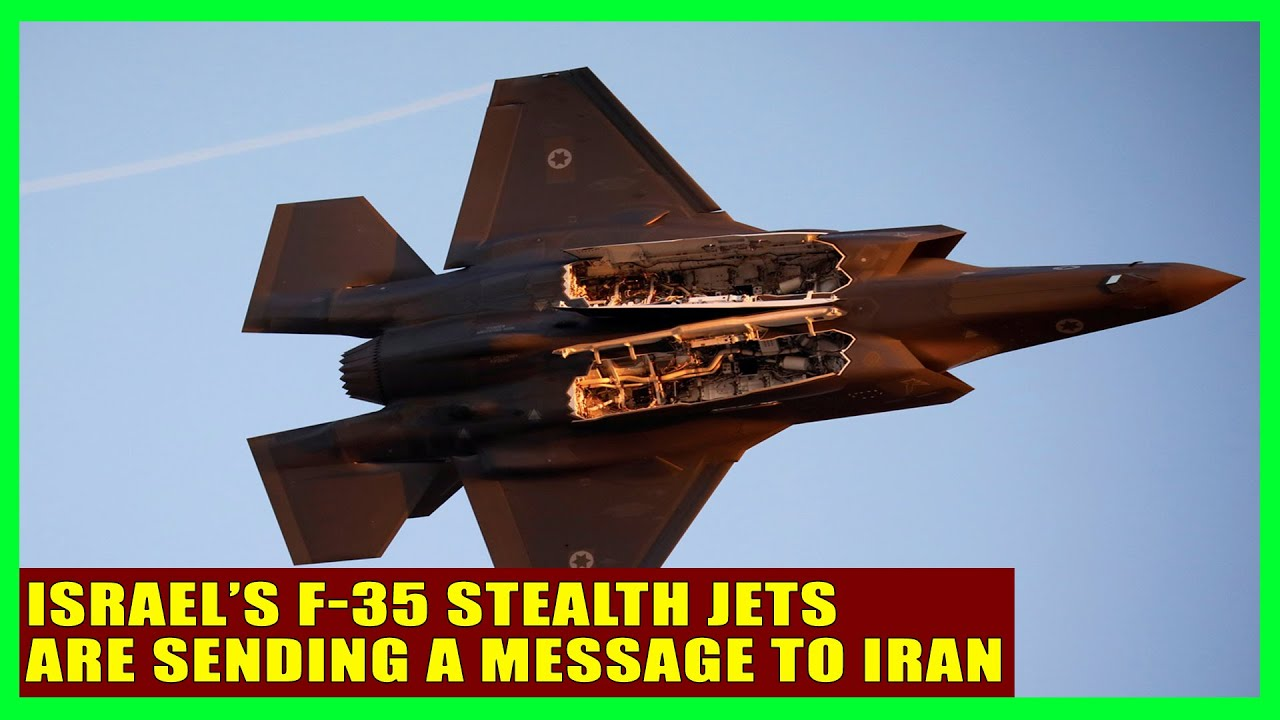 Israel's F-35 Stealth Jets Are Sending a Message to Iran