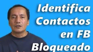 Recuperar Facebook Bloqueado identificando contactos | GadgWare