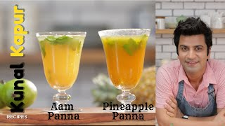 Aam Panna & Pineapple Panna आम पन्ना | Kunal Kapur Summer Mango Recipes