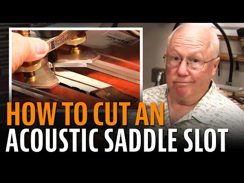 Acoustic Guitar Saddle: How To Cut The Slot