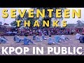 Images [KPOP IN PUBLIC CHALLENGE] SEVENTEEN(세븐틴) _ 고맙다(THANKS) Dance Cover by MYSTEEN from Indonesia