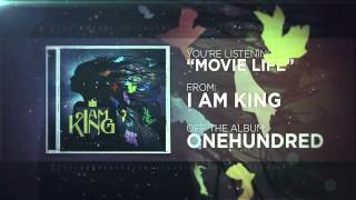I Am King - Movie Life