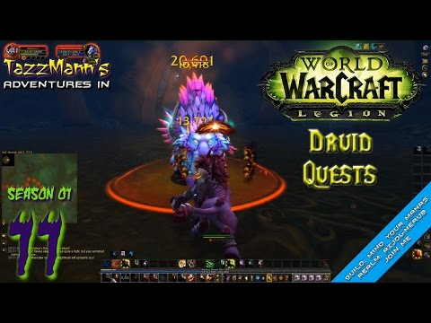 T4zzM4nn's Adventures in WoW Legion (Druid) S01E11 - One Tough Kitty - Let's Play