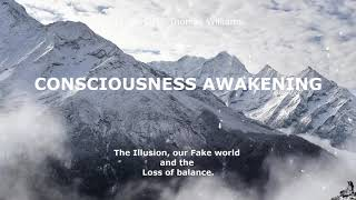 The Illusion, our Fake world and the Loss of balance.