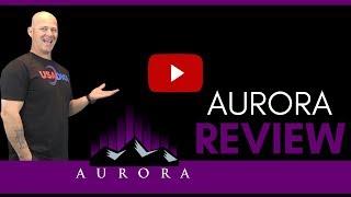 Aurora Review