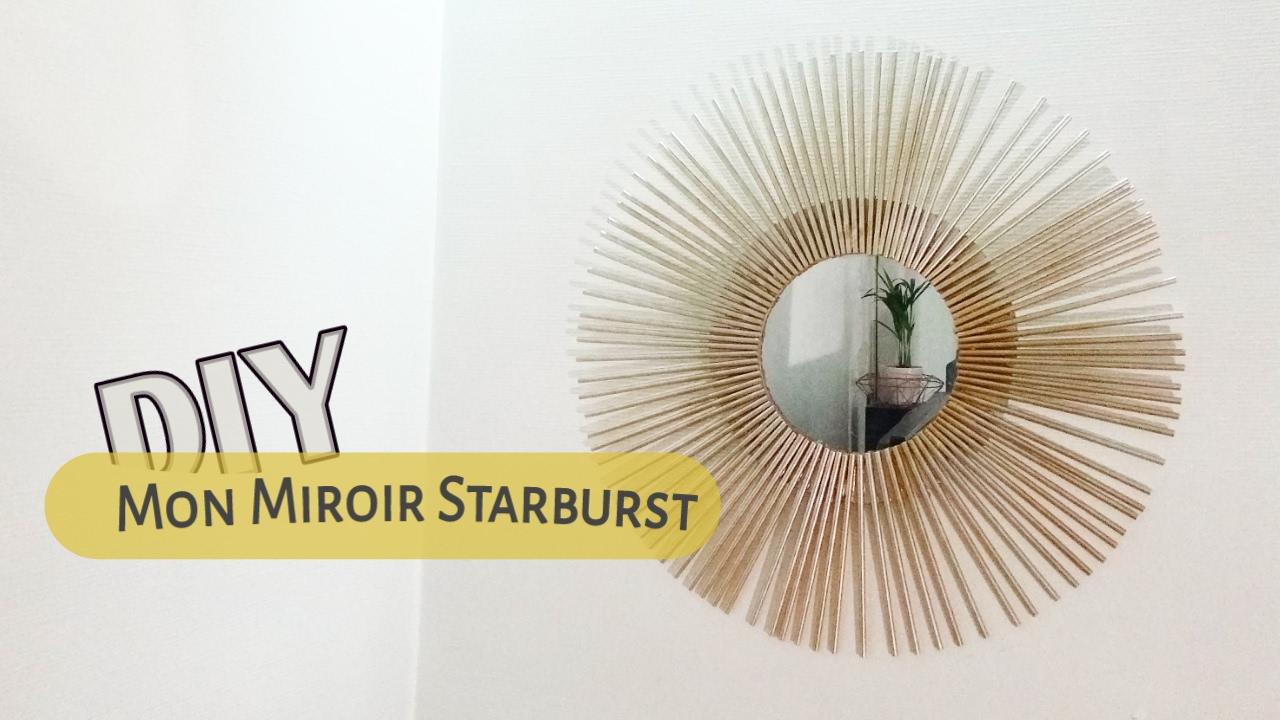 Tuto Deco Mon Miroir Starburst Youtube