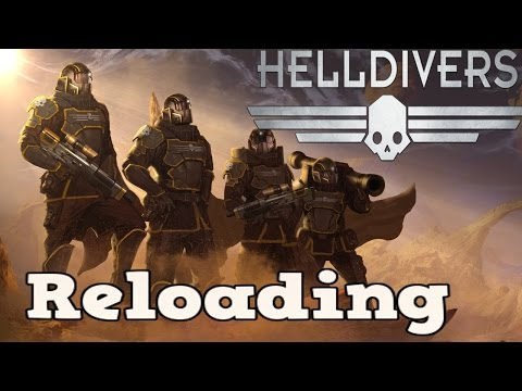 HELLDIVERS - Reloading |