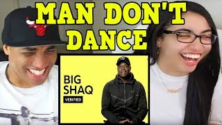 "Big Shaq ""Man Don"