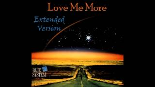 Watch Blue System Love Me More video