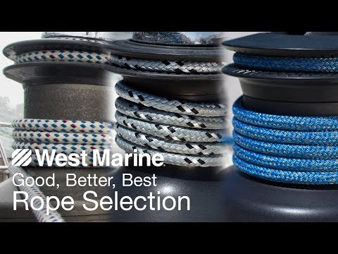 Good, Better, Best Rope Selection