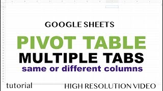 Pivot Table from Multiple Sheets - Google Sheets
