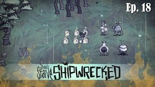 Let's Play - Don't Starve: Shipwrecked - The End  - Ep. 18