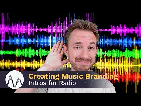 Creating Music Branding Intros for Radio
