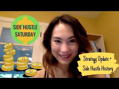 Side Hustle Strategy Update + History