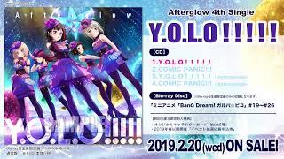 【試聴動画】Afterglow 4th Single「Y.O.L.O!!!!!」(2/20発売!!)