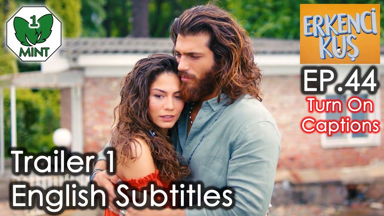 Early Bird - Erkenci Kus 44 English Subtitles Trailer 1