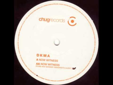 DKMA ‎- Now Witness