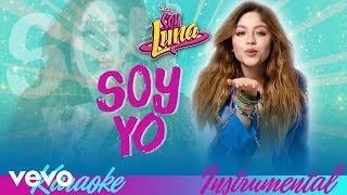 Soy Yo Karaoke Instrumental  (From Soy Luna - Modo Amar Audio Only)