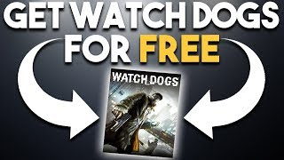 Get Watch Dogs FOR FREE and MEDIOCRE PC Ports