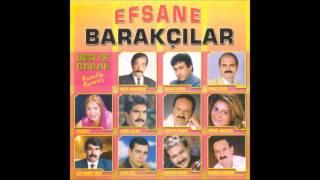 Efsane Barakçılar - Seni Seven Sevmesini Bilmemiş (Deka Müzik)