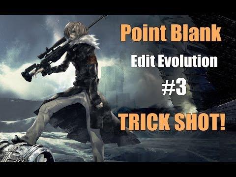 Point Blank: Trick Shot - Edit Evolution #3