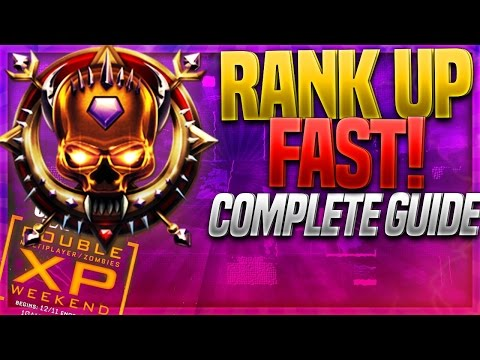 DOUBLE XP WEEKEND! How To RANK UP FAST in BLACK OPS 3! BO3 LEVEL UP SUPER FAST - EARN LOTS OF XP!