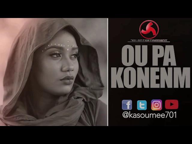 KASOUMEE -OU PA KONENM OFFICIAL VIDEO