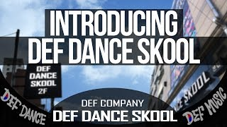 Introducing Def Dance Skool! 최…