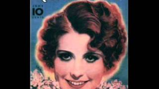 Annette Hanshaw - I Cover The Waterfront 1933