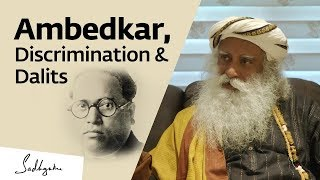 Sadhguru on Why Dr Ambedkar Is A Great Man