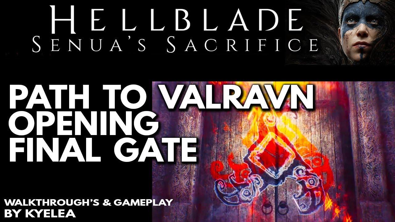 Hellblade - Senua\u0027s Sacrifice - PATH TO VALRAVN - OPENING FINAL RUNE DOOR  sc 1 st  YouTube & Hellblade - Senua\u0027s Sacrifice - PATH TO VALRAVN - OPENING FINAL RUNE ...