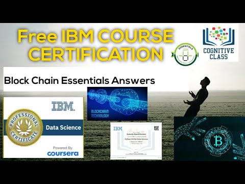 IBM Blockchain Essentials free course with certificate and badge|with Answers|IBM cognnitive course