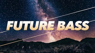 Upbeat and Inspiring Future Bass Background Music For Videos