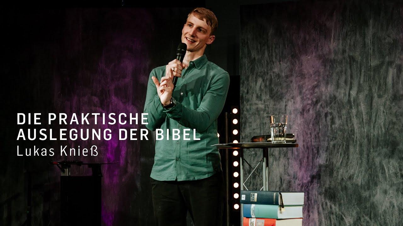 Predigertraining 3 - Die praktische Auslegung der Bibel (Lukas Knieß)