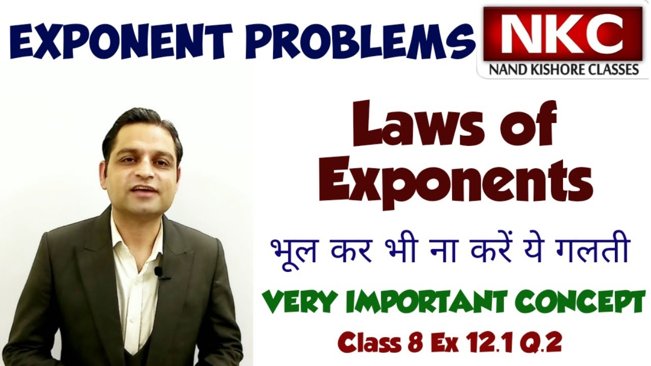 Exponent Problems using law of Exponents   Concept Clarification   Class 8 Ex 12.1 Q2 All Parts