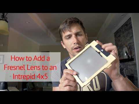 *UPDATED How to Add a Fresnel Lens to an Intrepid 4x5 Camera | Large Format Photography