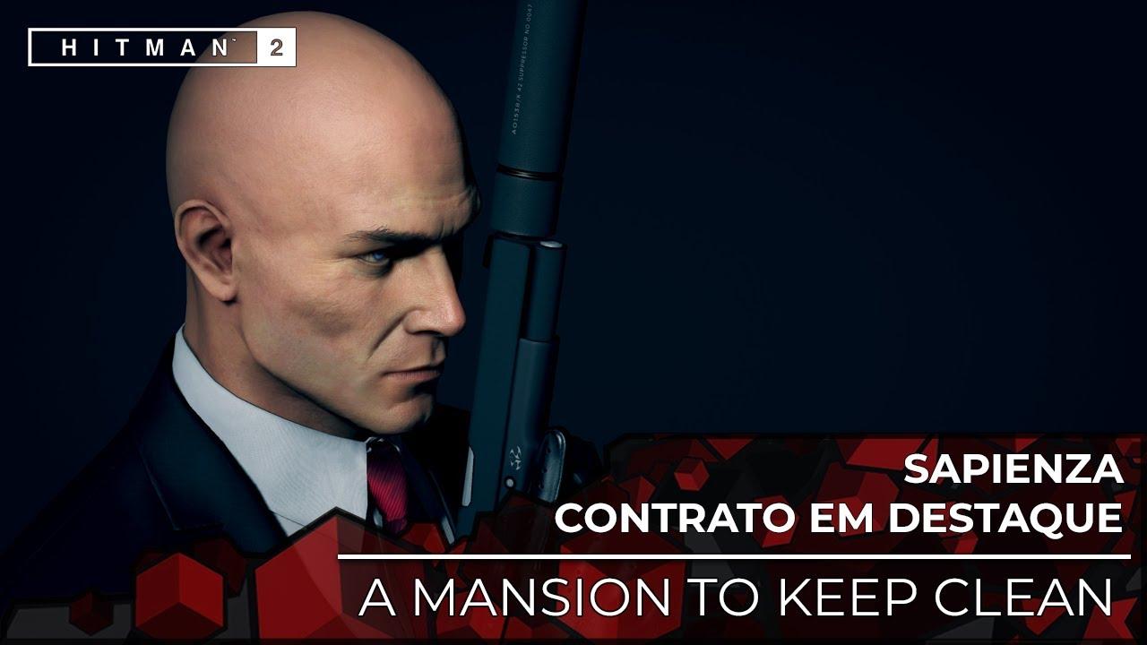 HITMAN 2 CONTRATO EM DESTAQUE: A MANSION TO KEEP CLEAN (Legendado PT-BR Áudio Original)