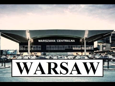 Poland/Warsaw Centralna Part 9
