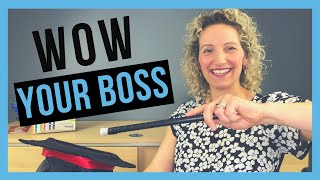 How to Impress Your Boss (TIPS TO BE A STAR AT WORK)
