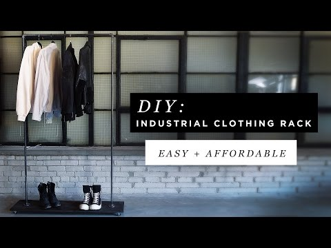 DIY INDUSTRIAL CLOTHING RACK FT. ANTHONY DELUCA