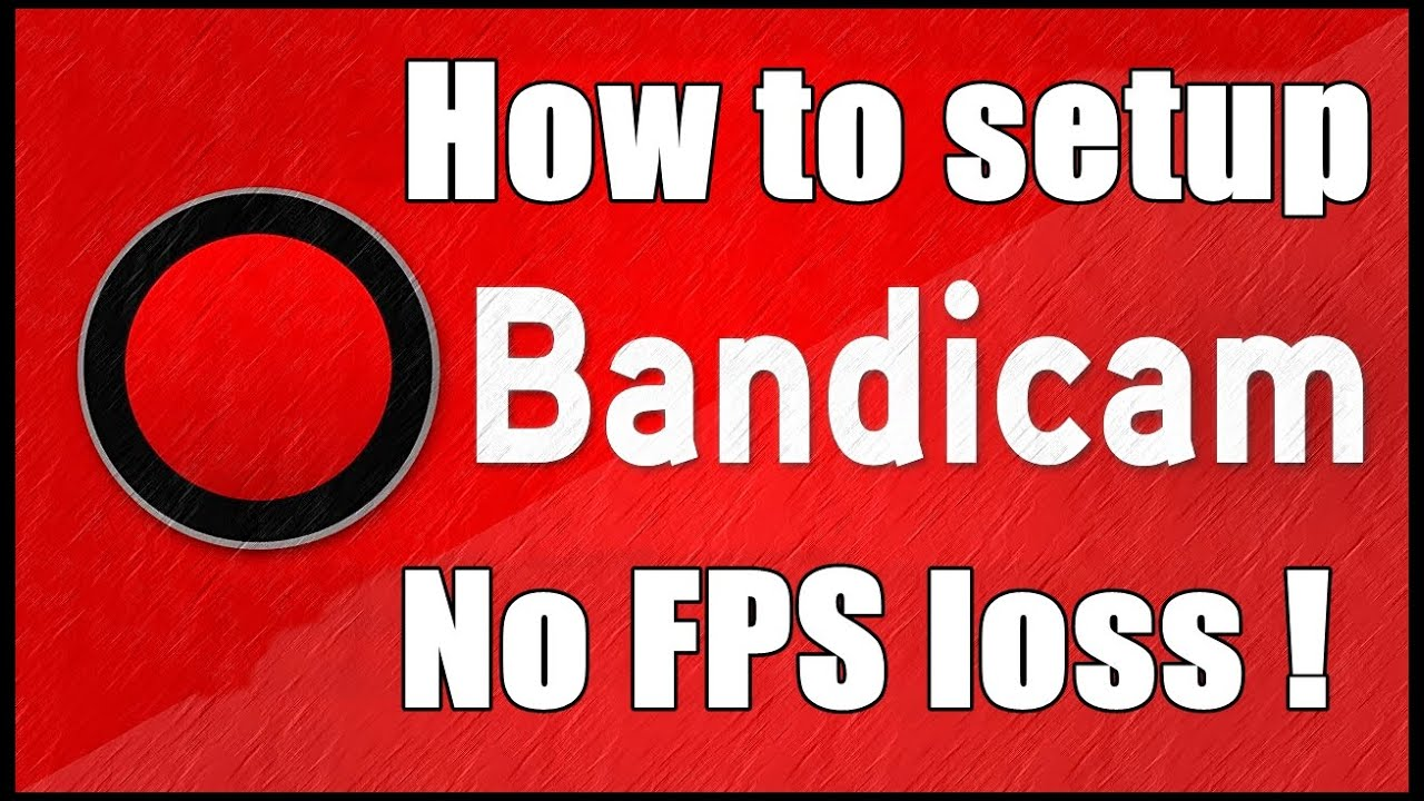 how to setup bandicam
