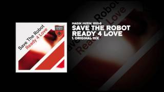 Save The Robot - Ready 4 Love