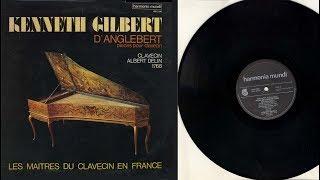 Kenneth Gilbert (harpsichord) d'Angelbert (1628-1691), Pièces de clavecin